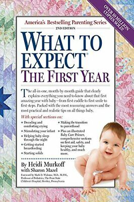 What to Expect the First Year by Eisenberg, Arlene Book The Cheap Fast Free Post