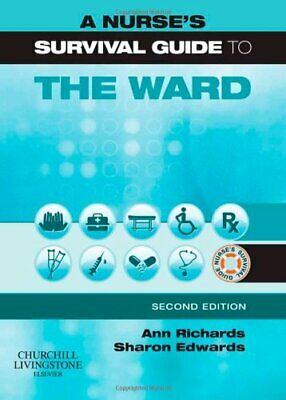 A Nurse's Survival Guide to the Ward by Edwards, Sharon L. Paperback Book The