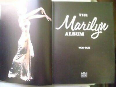 The Marilyn Album - The Complete Story from Norma Jean to Ma... by Giles, Nicki.