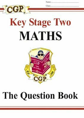Key Stage 2: the Question Book [Maths] by CGP Books Paperback Book The Cheap