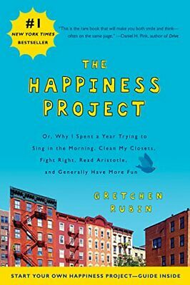 The Happiness Project: Or, Why I Spent a Year Tr... by Rubin, Gretchen Paperback