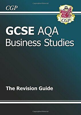 GCSE Business Studies AQA Revision Guide, CGP Books Paperback Book The Cheap