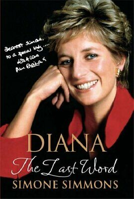 Diana - The Last Word by Simone Simmons Hardback Book The Cheap Fast Free Post