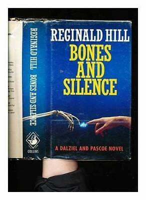 Bones and Silence by Hill, Reginald Hardback Book The Cheap Fast Free Post