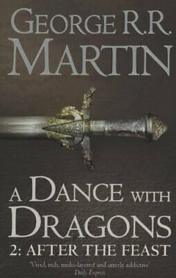 A Dance With Dragons: Part 2 After the Feast (A Song o... by Martin, George R.R.