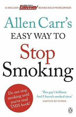 Allen Carr's Easy Way to Stop Smoking: Be a Happy Non-smoker f... by Carr, Allen