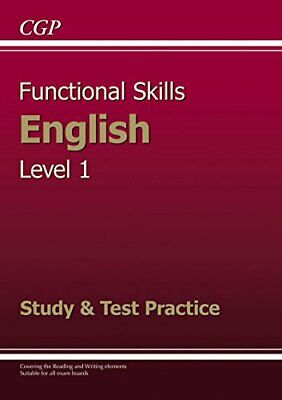Functional Skills English Level 1 - Study & Test Practice by CGP Books Book The