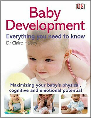 Baby Development Everything You Need to Know (DK Pregnancy ... by Halsey, Claire