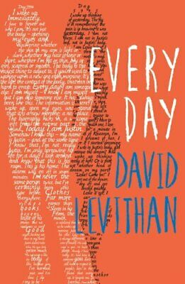 Every Day (Every Day 1) by Levithan, David Book The Cheap Fast Free Post