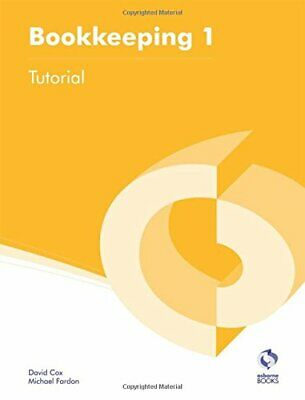 Bookkeeping 1 Tutorial (AAT Accounting - Level 2 Certifica... by Fardon, Michael