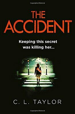 The Accident by Taylor, C.L. Book The Cheap Fast Free Post