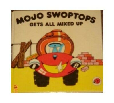 Mojo Swoptops Gets All Mixed Up. by Black, Cindy Paperback Book The Cheap Fast