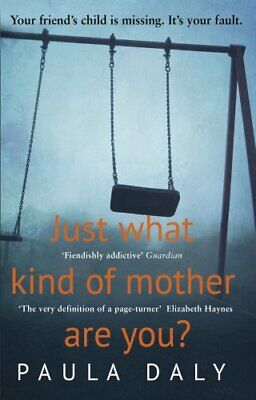 Just What Kind of Mother Are You? by Daly, Paula Book The Cheap Fast Free Post