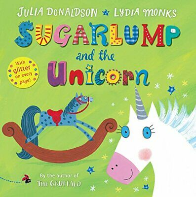 Sugarlump and the Unicorn by Donaldson, Julia Book The Cheap Fast Free Post