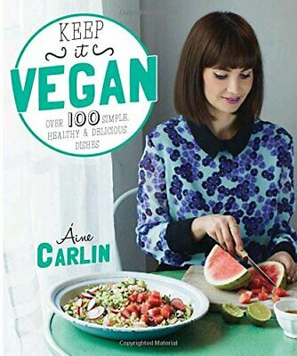 Keep It Vegan by Carlin, Aine Book The Cheap Fast Free Post