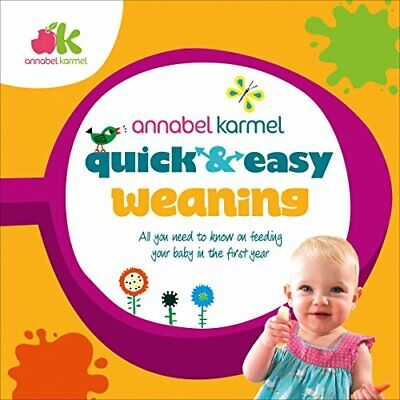 Quick and Easy Weaning by Karmel, Annabel Book The Cheap Fast Free Post