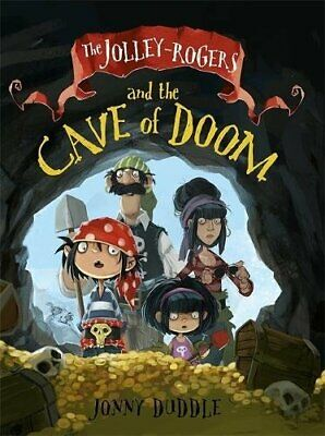 The Jolley-Rogers and the Cave of Doom (Jonny Duddle) by Jonny Duddle Book The