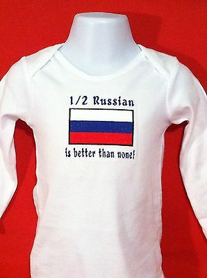 1/2 Russian is better than none! Russia Flag  Baby Bodysuit Embroidered*