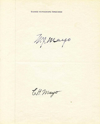 The Mayo Brothers - Signature(S) Co-Signed By: Charles H. Mayo, William J. Mayo