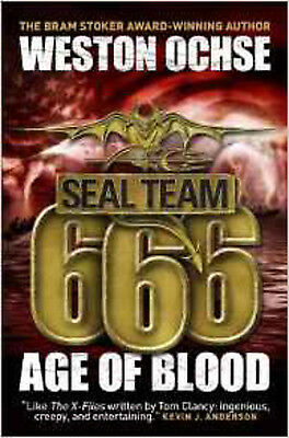 SEAL Team 666: Age of Blood (Seal Team 666 2), New, Weston Ochse Book