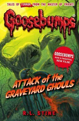 Attack Of The Graveyard Ghouls (Goosebumps) by Stine, R.L. Book The Cheap Fast