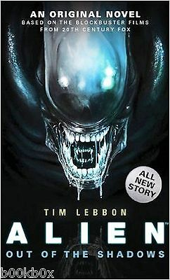 Alien - Out of the Shadows by Tim Lebbon (Paperback) New Book