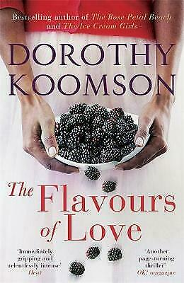 The Flavours of Love by Dorothy Koomson (Paperback, 2014) New Book