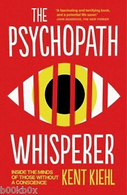 The Psychopath Whisperer by Kent Kiehl - (Paperback) New Book
