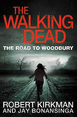 The Walking Dead: The Road to Woodbury by Robert Kirkman - New Paperback Book