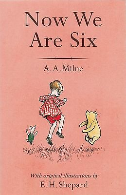 Now We are Six by A. A. Milne (Winnie the Pooh) (Paperback, 2016) New Book