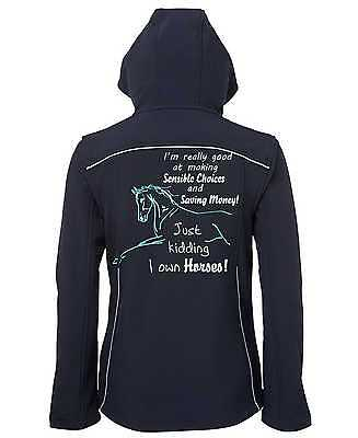 **heels Down Clothing**  I Own Horses Hooded Soft Shell Jacket All Sizes Avail