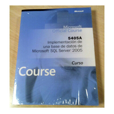 Manual impreso Curso Oficial Microsoft 5405A: Implementación SQL Server 2005