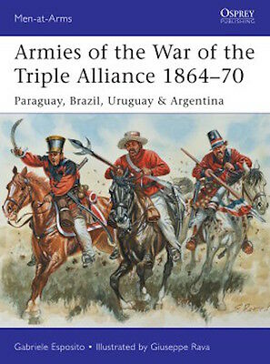 Osprey Men at arms 499: Armies of the War of the Triple Alliance 1864-70 / NEU