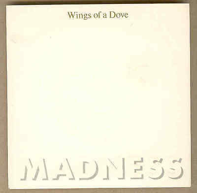 Madness - Wings Of A Dove 1st Ed Embossed PS