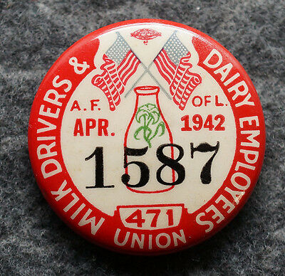 Vintage 1942 Milk Drivers & Dairy Employees Union Pinback Button