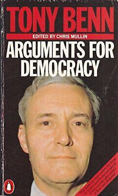 Arguments for Democracy, Benn, Tony Paperback Book The Cheap Fast Free Post