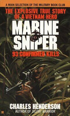 Marine Sniper: 93 Confirmed Kills by Charles Henderson Paperback Book The Cheap