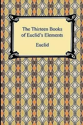NEW The Thirteen Books of Euclid's Elements By Euclid Paperback Free Shipping