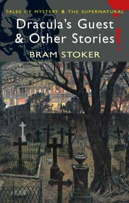 Dracula's Guest and Other Stories (Wordsworth Myster... by Bram Stoker Paperback
