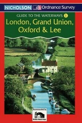 Nicholson/OS Guide to the Waterways (1) - Londo... by David Perrott Spiral bound