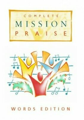 Complete Mission Praise [Text Edition] Hardback Book The Cheap Fast Free Post
