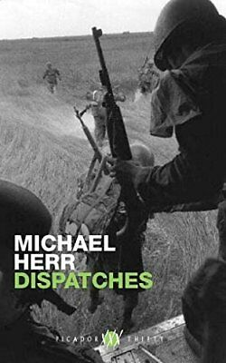Dispatches (Picador thirty) by Herr, Michael Paperback Book The Cheap Fast Free
