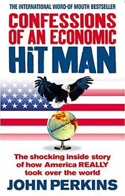 Confessions of an Economic Hit Man: The shocking s... by Perkins, John Paperback