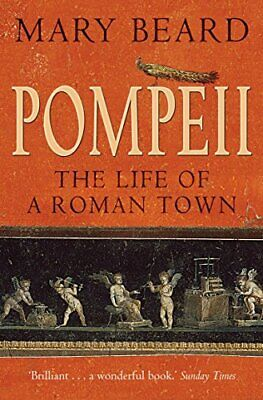 Pompeii: The Life of a Roman Town by Mary Beard Paperback Book The Cheap Fast