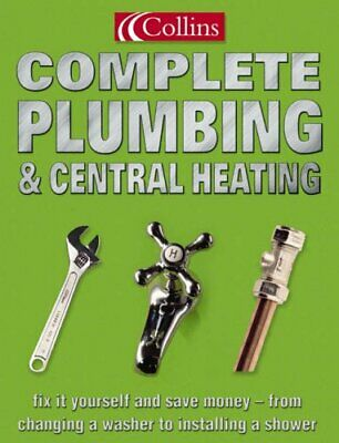 Collins Complete Plumbing and Central Heating by Day, David Paperback Book The