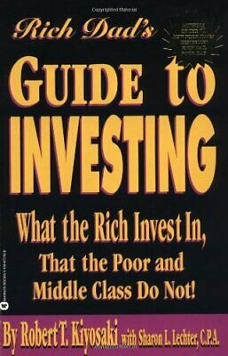 The Rich Dad's Guide to Investing: What the ... by Kiyosaki, Robert T. Paperback