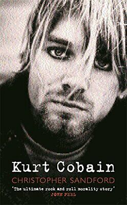 Kurt Cobain by Sandford, Christopher Paperback Book The Cheap Fast Free Post