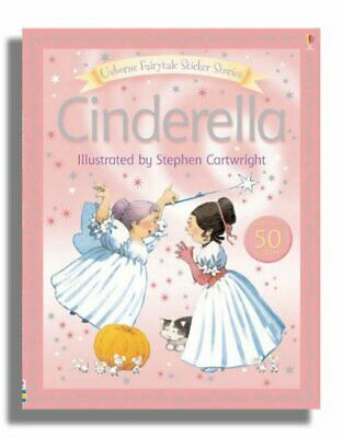 Cinderella (FAIRYTALE STICKER STORYBOOKS) by Amery, Heather Paperback Book The