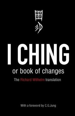 I Ching or Book of Changes (Arkana) Paperback Book The Cheap Fast Free Post