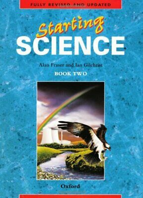 Starting Science: Student Book 2: Bk. 2 (Oxford Sci..., Gilchrist, Ian Paperback